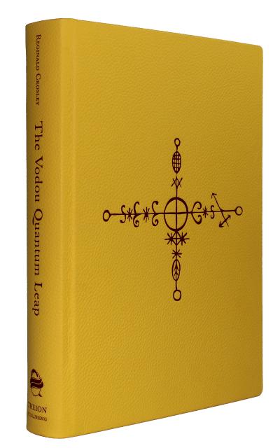 Auric Edition copy of The Vodou Quantum Leap, (c) Theion Publishing
